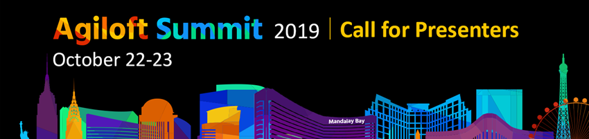 Agiloft Summit 2019: Call for Presenters is Live!